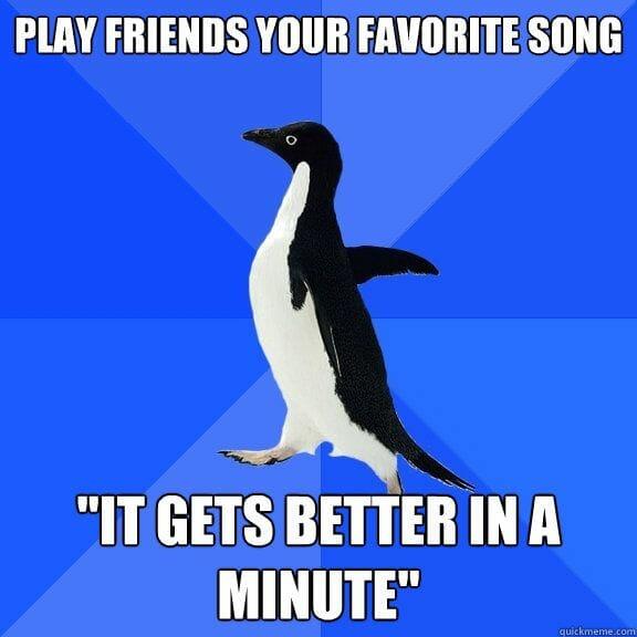 Socially Awkward Penguin - favourite song