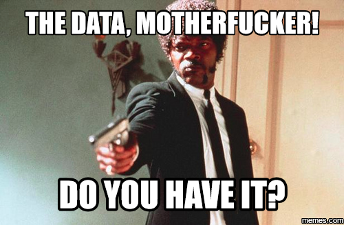 The data - do you have it