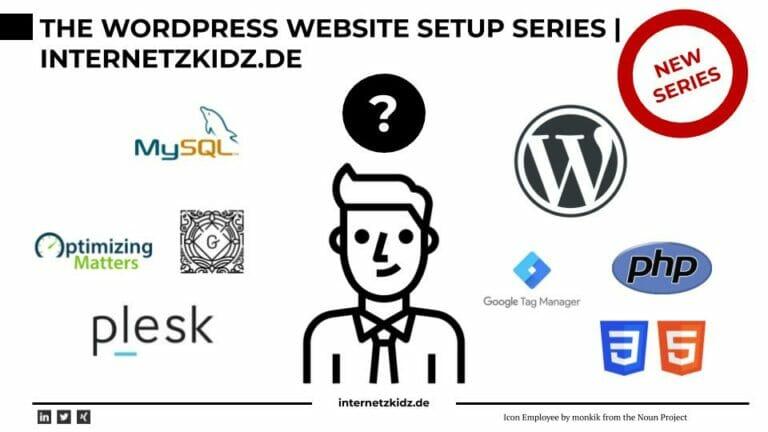 The Website Setup Series